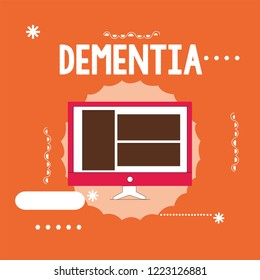 Conceptual hand writing showing Dementia. Business photo showcasing Impairment in memory Loss of cognitive functioning Brain disease