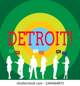 Conceptual hand writing showing Detroit. Business photo showcasing City in the United States of America Capital of Michigan Motown Figures of People Talking with Gestures and Text Balloon.