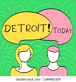 Conceptual hand writing showing Detroit. Business photo text City in the United States of America Capital of Michigan Motown Faces of Male and Female Colorful Speech Bubble Overlaying.