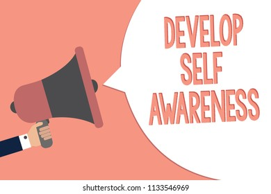 Conceptual hand writing showing Develop Self Awareness. Business photo text increase conscious knowledge of own character Recall remember text social notice speaker announcement awareness.