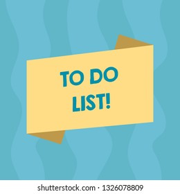 Conceptual hand writing showing To Do List. Business photo showcasing A structure that usually made in paper containing task of yours Blank Color Folded Banner Strip Style Announcement Poster.