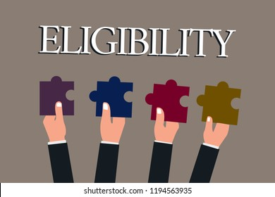 Conceptual hand writing showing Eligibility. Business photo text State of having the right for doing or obtain something Proper