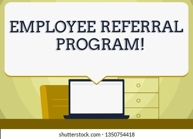 Conceptual hand writing showing Employee Referral Program. Business photo showcasing Recommend right jobseeker share vacant job post Blank Huge Speech Bubble Pointing to the White Laptop Screen.