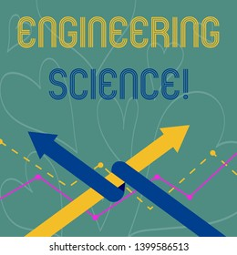 Conceptual hand writing showing Engineering Science. Business photo showcasing deal with physical and mathematical basis of engineering Two Arrows One Intertwined to Other Team Up or Competition.