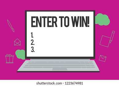 Conceptual hand writing showing Enter To Win. Business photo text Sweepstakes Trying the luck to earn the big prize Lottery