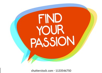 Conceptual hand writing showing Find Your Passion. Business photo showcasing Seek Dreams Find best job or activity do what you love Multiline text layer design pattern red background think.