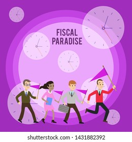Conceptual hand writing showing Fiscal Paradise. Business photo showcasing The waste of public money is a great concern topic Crowd Flags Headed by Leader Running Demonstration Meeting.
