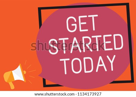 Conceptual Hand Writing Showing Get Started Stock Illustration