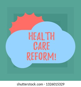 Conceptual hand writing showing Health Care Reform. Business photo showcasing general rubric used for discussing major Medical policy Sun Hiding Behind Blank Fluffy Color Cloud for Poster Ads.