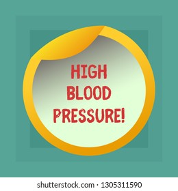 Conceptual hand writing showing High Blood Pressure. Business photo showcasing force pushing against walls of your blood vessels Bottle Packaging Lid Carton Container Easy to Open Cover.