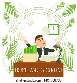 Conceptual hand writing showing Homeland Security. Business photo text federal agency designed to protect the USA against threats Male Manager Cluttered Workspace Overflow Time Shortage.