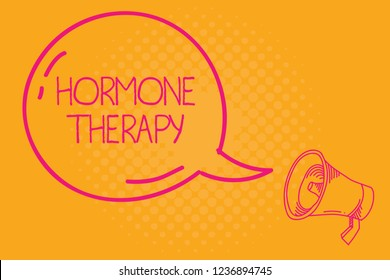 Conceptual hand writing showing Hormone Therapy. Business photo text use of hormones in treating of menopausal symptoms
