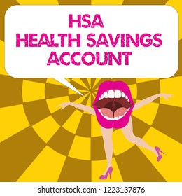 Conceptual hand writing showing Hsa Health Savings Account. Business photo text Supplements one s is current insurance coverage