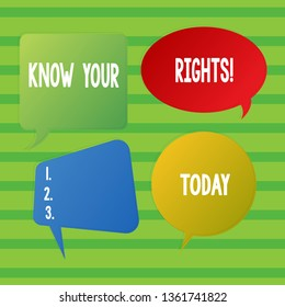 Conceptual hand writing showing Know Your Rights. Business photo showcasing must have knowledge about what you owe to community Speech Bubble Sticker in Different Shapes and Multiple Chat.