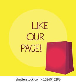 Conceptual hand writing showing Like Our Page. Business photo showcasing Follow us on the internet Contact Look for our website.