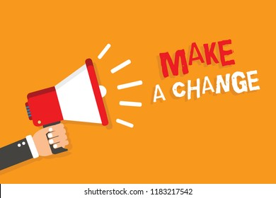 Conceptual hand writing showing Make A Change. Business photo showcasing Create a Difference Alteration Have an Effect Metamorphose Man holding megaphone orange background message speaking.