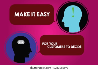 Conceptual hand writing showing Make It Easy For Your Customers To Decide. Business photo text Give clients good special options Messenger Room with Chat Heads Speech Bubbles Punctuations.