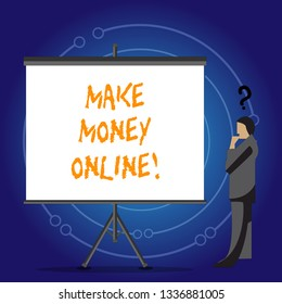 Conceptual hand writing showing Make Money Online. Business photo showcasing Business Ecommerce Ebusiness Innovation Web Technology.