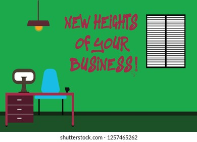 Conceptual hand writing showing New Heights Of Your Business. Business photo text Achieving goals fast growing up company Minimalist Interior Computer and Study Area Inside a Room.