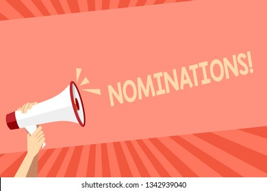 Conceptual hand writing showing Nominations. Business photo showcasing Suggestions of someone or something for a job position or prize Human Hand Holding Megaphone with Sound Icon and Text Space.