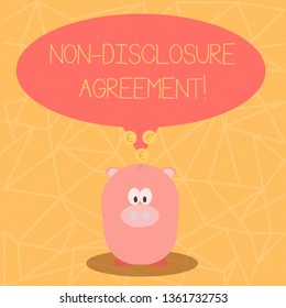 Conceptual hand writing showing Non Disclosure Agreement. Business photo showcasing parties agree not disclose confidential information Speech Bubble with Coins on its Tail Pointing to Piggy Bank.