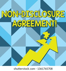 Conceptual hand writing showing Non Disclosure Agreement. Business photo text parties agree not disclose confidential information Arrow Pointing Up with Detached Part Jigsaw Puzzle Piece.