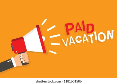 Conceptual hand writing showing Paid Vacation. Business photo showcasing Sabbatical Weekend Off Holiday Time Off Benefits Man holding megaphone orange background message speaking.