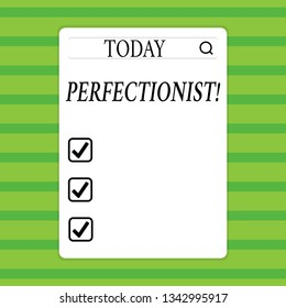 Conceptual hand writing showing Perfectionist. Business photo showcasing Person who wants everything to be perfect Highest standards Search Bar with Magnifying Glass Icon photo on White Screen.