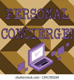 Conceptual hand writing showing Personal Concierge. Business photo text someone who will make arrangements or run errands Mail Envelopes around Laptop with Check Mark icon on Monitor.