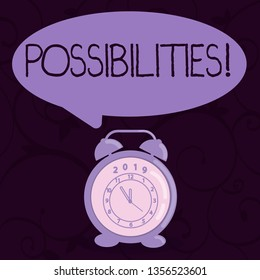 Conceptual hand writing showing Possibilities. Business photo text Things that may happen or be the case State of being possible Speech Balloon Pastel Shade and Colorful Analog Alarm Clock.