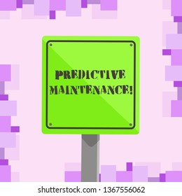 Conceptual hand writing showing Predictive Maintenance. Business photo text maintenance strategy driven by predictive analytics 3D Square Colorful Caution Road Sign with Black Border Wood.