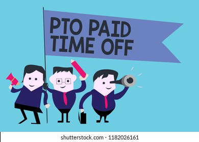 Conceptual hand writing showing Pto Paid Time Off. Business photo text Employer grants compensation for personal leave holidays