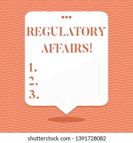 Conceptual hand writing showing Regulatory Affairs. Business photo showcasing the desire of governments to protect public health Blank White Speech Balloon Floating with Punched Hole on Top.