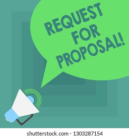 Conceptual hand writing showing Request For Proposal. Business photo showcasing document that solicits proposal made through a bidding Megaphone with Sound Volume and Blank Color Speech Bubble.