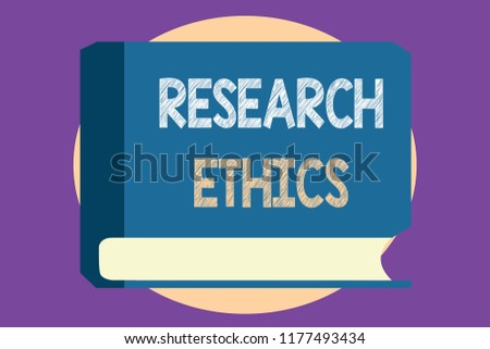 Conceptual Hand Writing Showing Research Ethics Stock