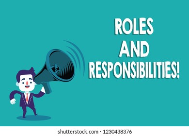 Conceptual hand writing showing Roles And Responsibilities. Business photo text Specific Task Obligations expected to perform