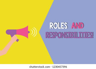 Conceptual hand writing showing Roles And Responsibilities. Business photo showcasing Specific Task Obligations expected to perform