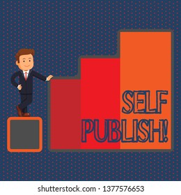 Conceptual hand writing showing Self Publish. Business photo text writer publish piece of ones work independently at own expense Businessman Presenting Growth and Success in Graph Columns.