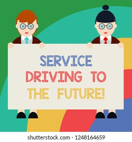 Conceptual hand writing showing Service Driving To The Future. Business photo text Modern technologies assistance services Male and Female in Uniform Holding Placard Banner Text Space.