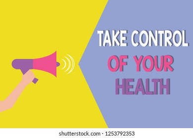 Conceptual hand writing showing Take Control Of Your Health. Business photo showcasing Balance Life integrate Wellness and Fitness