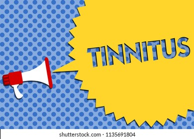 Conceptual hand writing showing Tinnitus. Business photo showcasing A ringing or music and similar sensation of sound in ears Megaphone loudspeaker loud scream idea talk halftone speech.