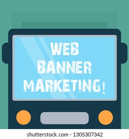 Conceptual hand writing showing Web Banner Marketing. Business photo showcasing entails to embed an advertisement in a web page Drawn Flat Front View of Bus with Window Shield Reflecting.