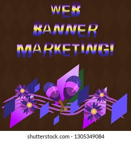 Conceptual hand writing showing Web Banner Marketing. Business photo showcasing entails to embed an advertisement in a web page Colorful Instrument Maracas Flowers and Curved Musical Staff.