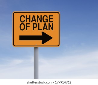 Conceptual road sign indicating change of plan