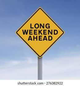 Conceptual road sign indicating Long Weekend Ahead