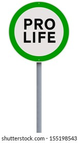 A conceptual road sign on being pro-life