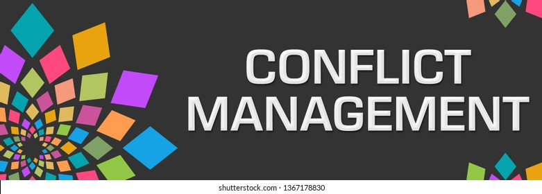 Conflict management text written over dark colorful background.