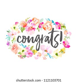 Congrats Modern Lettering Background with Painted Watercolour Flowers. Congratulations Text