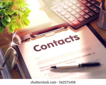 Contacts- Text on Paper Sheet on Clipboard and Stationery on Office Desk. 3d Rendering. Blurred Toned Illustration.
