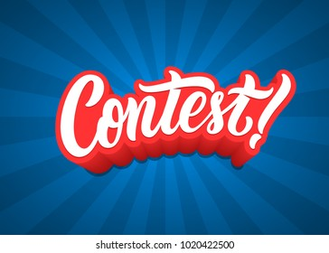Contest lettering text banner.